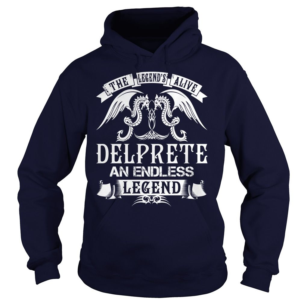 DELPRETE Shirts - The Legend is Alive DELPRETE An Endless Legend Name Shirts #gift #ideas #Popular #Everything #Videos #Shop #Animals #pets #Architecture #Art #Cars #motorcycles #Celebrities #DIY #crafts #Design #Education #Entertainment #Food #drink #Gardening #Geek #Hair #beauty #Health #fitness #History #Holidays #events #Home decor #Humor #Illustrations #posters #Kids #parenting #Men #Outdoors #Photography #Products #Quotes #Science #nature #Sports #Tattoos #Technology #Travel #Weddings…