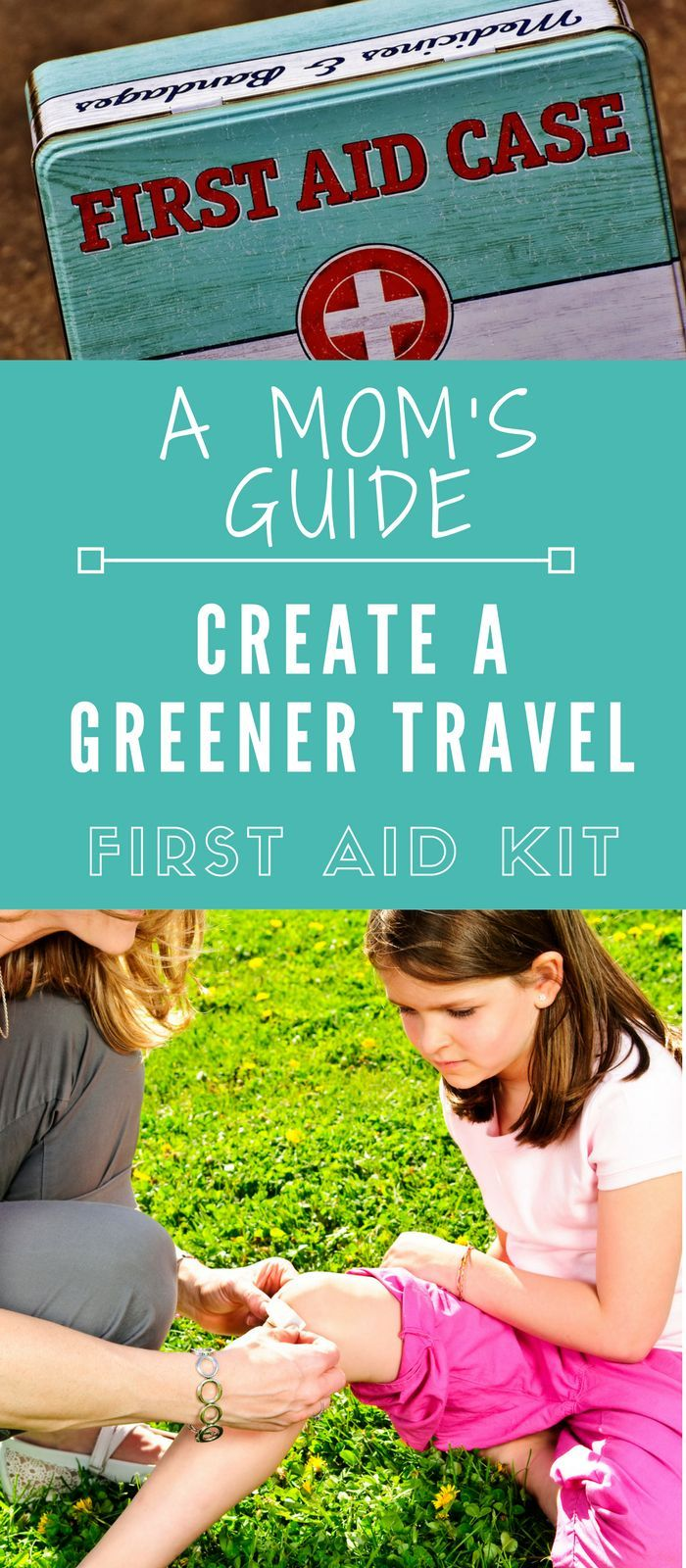 A Mom's Guide to Creating a Greener Family Travel First Aid Kit - Find more natural alternatives for your first aid kit. I share the products I use and what they are for.