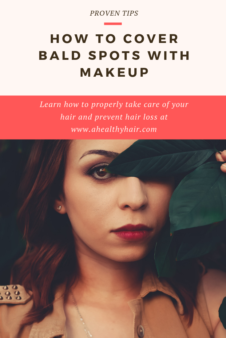 How to Cover Bald Spots with Makeup [A Practical Approach
