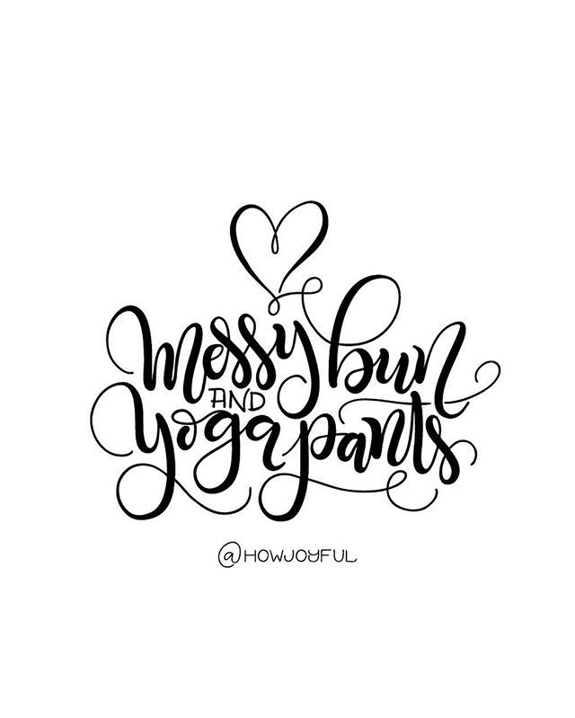 Messy Bun And Yoga Pants Momuniform Svg Pdf Dxf Etsy Lettering Hand Lettering Logo Mothers Day Weekend