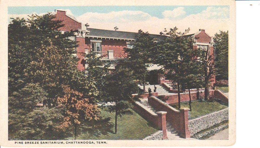 1920's The Pine Breeze Sanitarium in Chattanooga, TN ...