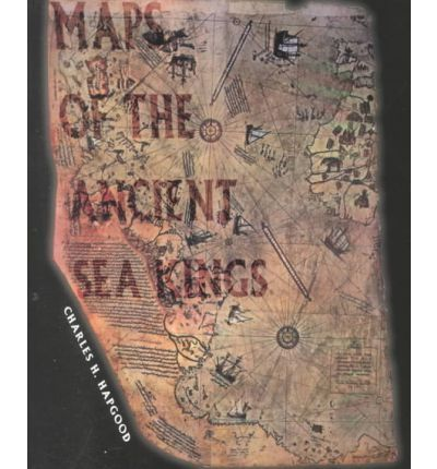 Charles hapgoods classic 1966 book on ancient maps is back in print maps of the ancient sea kings by charles h hapgood available at book depository with free delivery worldwide gumiabroncs Gallery