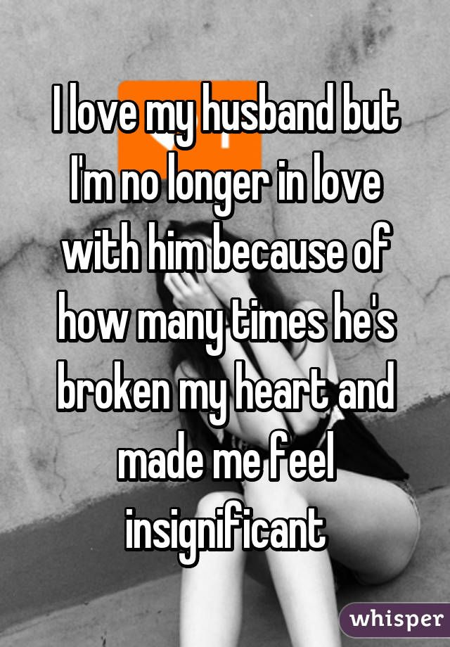 Husband Has Fallen Out Of Love With Me