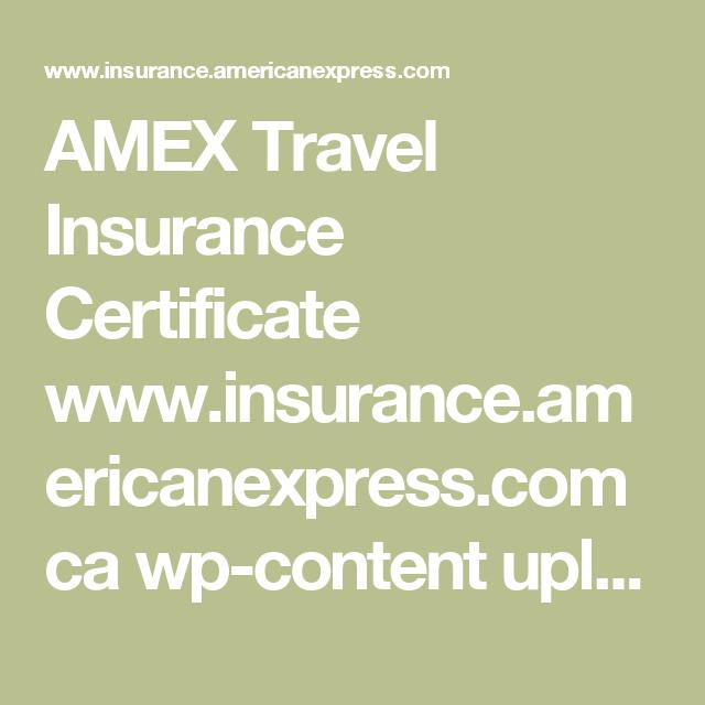 AMEX Travel Insurance Certificate www.insurance ...
