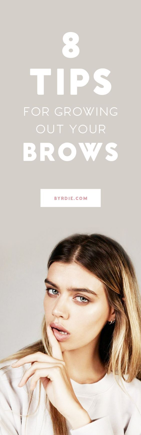 8 Essential Tips For Growing Out Your Brows Hair Pinterest