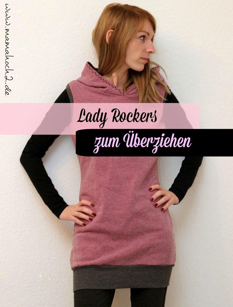 kuscheliger Lady Rockers zum Überziehen | Pinterest | Shirts nähen ...