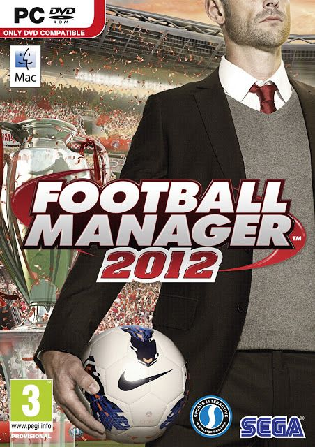 FOOTBALL MANAGER 2012 WITH CRACK FREE DOWNLOAD FULL VERSION