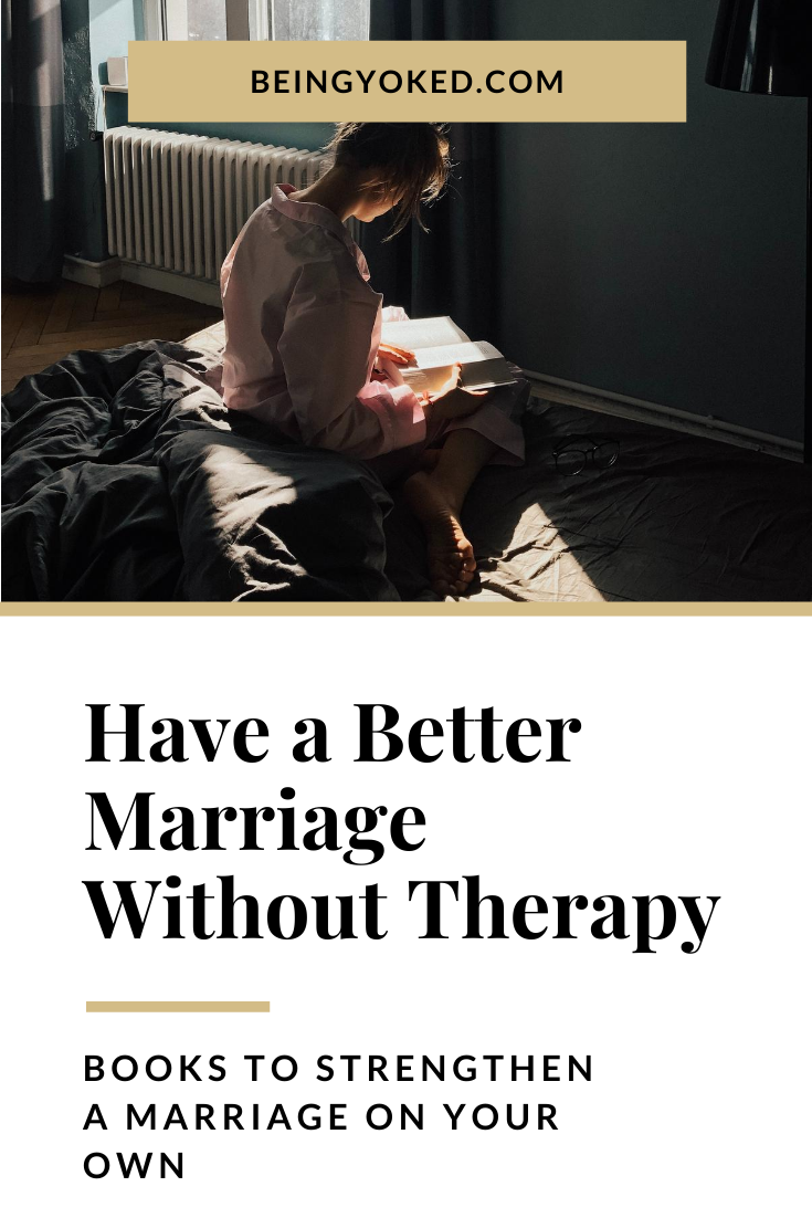 Wanting A Better Marriage In 2020 Failing Marriage Good Marriage Books