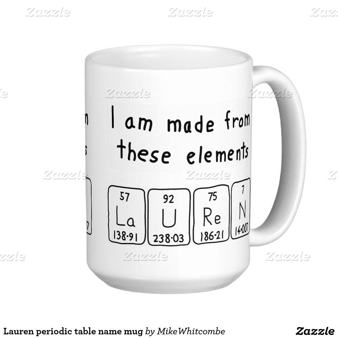 Lauren periodic table name mug periodic table lauren periodic table name mug urtaz Image collections