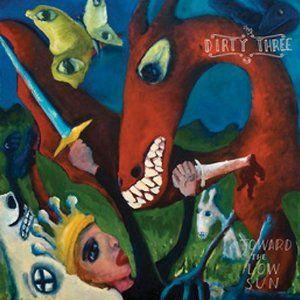 Dirty Three / Toward the Low Sun / 2012