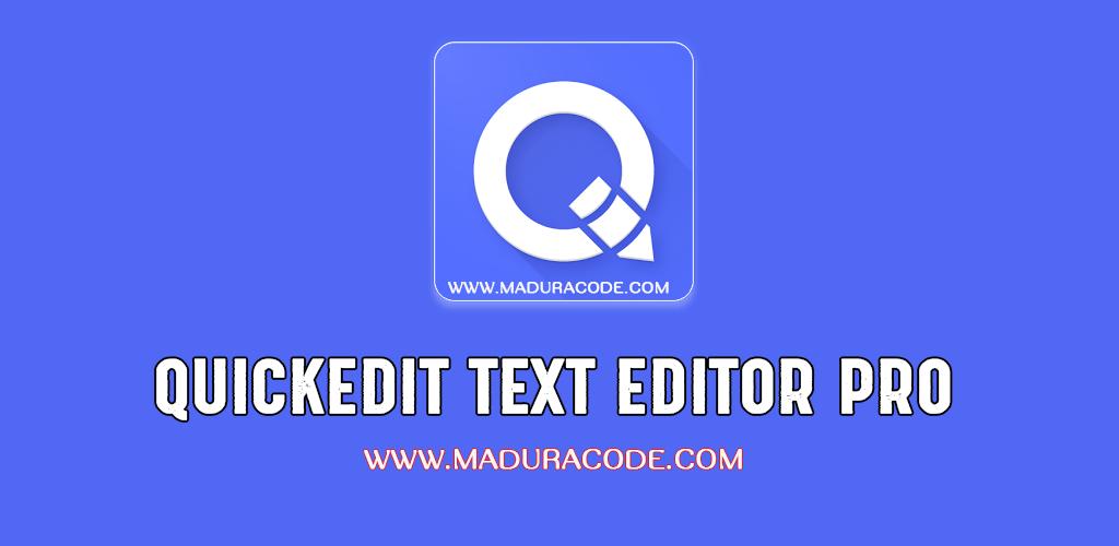 QuickEdit Text Editor Pro v1.3.2 Apk