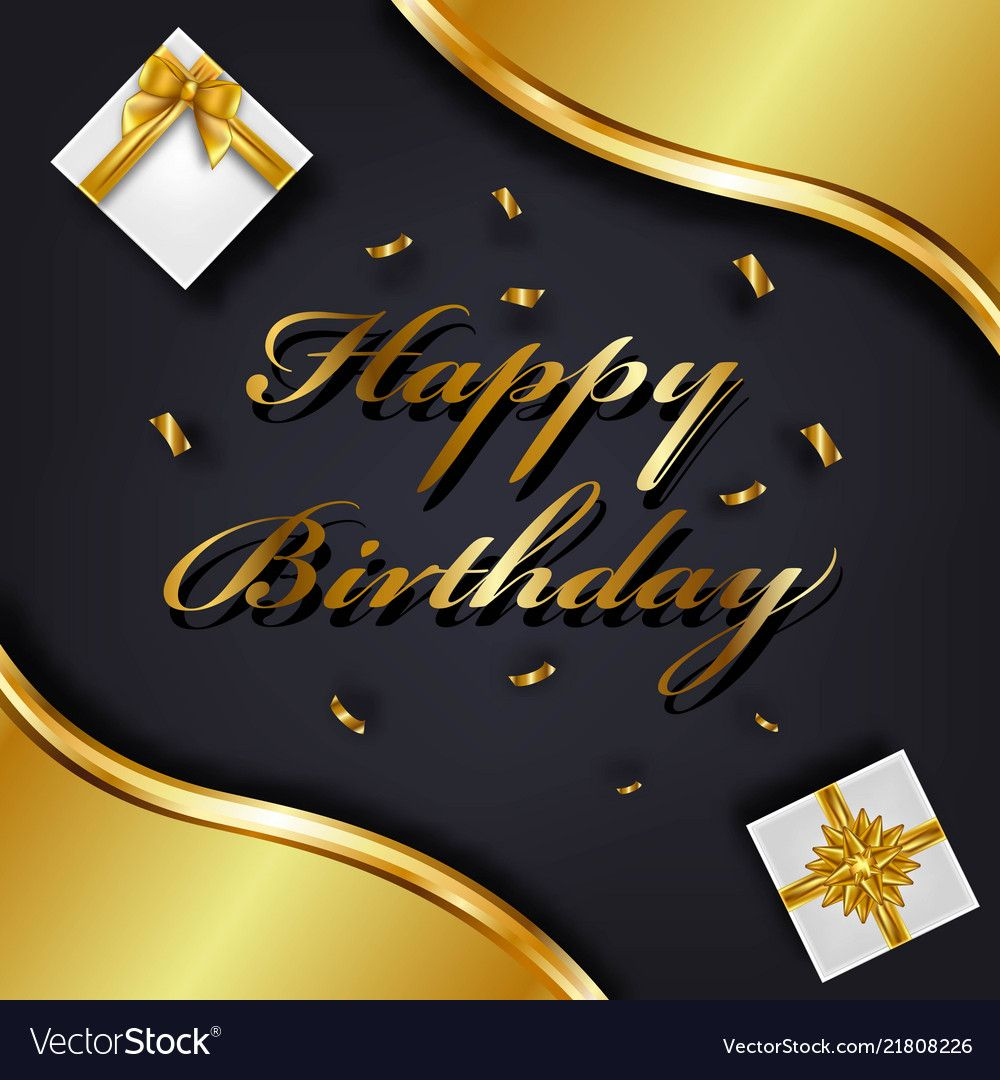 Happy Birthday Greeting Card Template Luxury Gift Vector Image Happy Birthday Man Happy Birthday Cards Birthday Greeting Cards