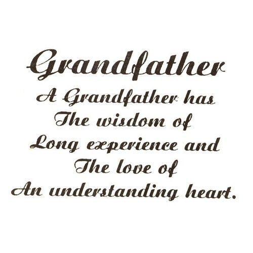 Grandpa Quotes Fascinating Grandfather  Grandpa Quotes  Pinterest  Grandpa Quotes