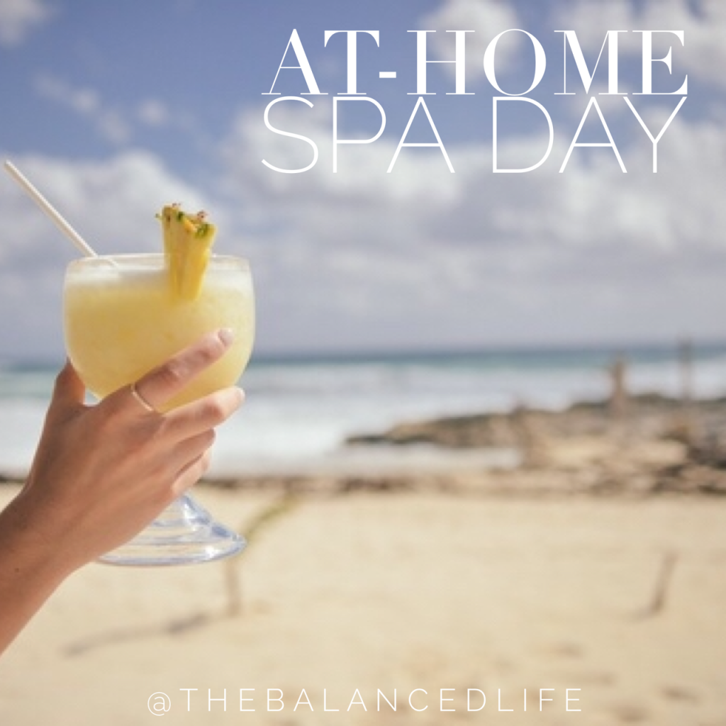 At-Home Spa Day - this is great! An easy way to pamper yourself at ...
