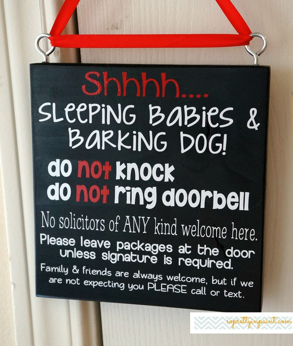 Sleeping Babies Barking Dog Do NOT Knock Ring Doorbell No Solicitors Of ANY Kind Welcome Here Leave Packages