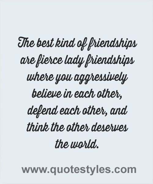 Best Kind Do Friendship  Friendship Quotes