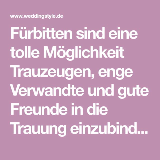 Beruhrende Furbitten Zur Hochzeit Die Schonsten Text Beispiele Und Tipps Furbitten Trauzeuge Tagesablauf Hochzeit
