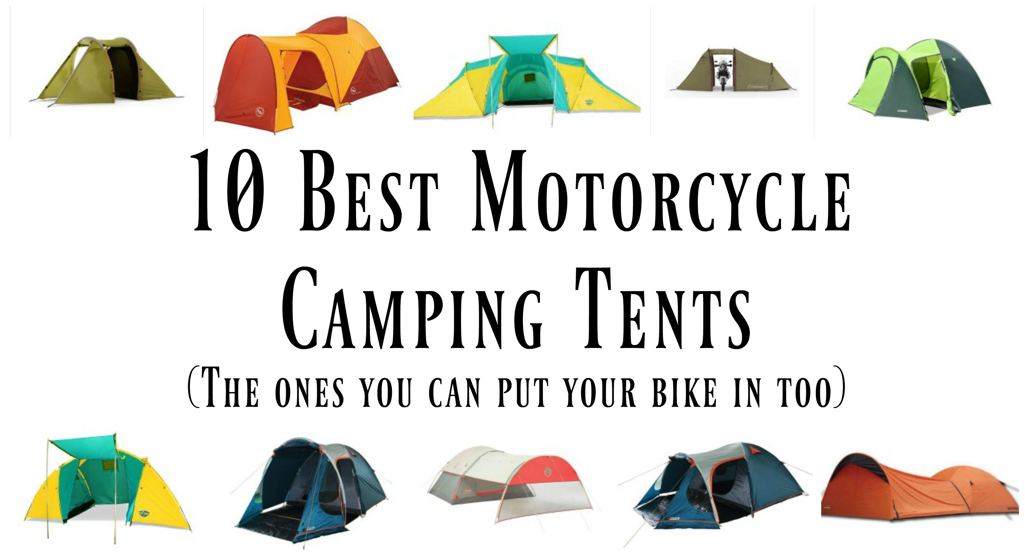 10 Best Motorcycle C&ing Tents (The ones you can put your bike in too)  sc 1 st  Pinterest & Ten Best Motorcycle Camping Tents for 2017 | Tents Motorcycle ...