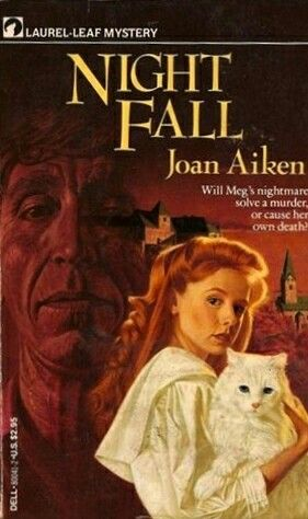 """1972 WINNER FOR BEST JUVENILE NOVEL: """"Night Fall""""  ***  Joan Aiken"""