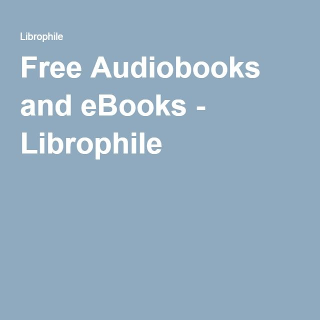 Free audiobooks and ebooks librophile audiobooks resources free audiobooks and ebooks librophile fandeluxe Images