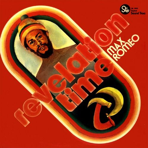 MAX ROMEO - Revelation Time ℗ 1975, Tropical Sound