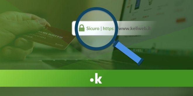 """Il protocollo HTTPS è fondamentale per la reputazione di un sito e per l'indicizzazione SEO. Metti """"in ordine"""" il tuo sito web con il Certificato SSL"""