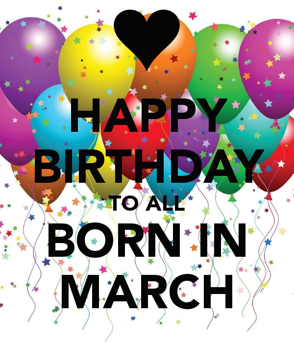 Image result for Happy Birthday March born
