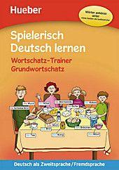 Photo of Spielerisch Deutsch lernen: Wortschatz-Trainer – Grundwortschatz. Maximilian Löw, Marion Techmer,. Geheftet – Buch