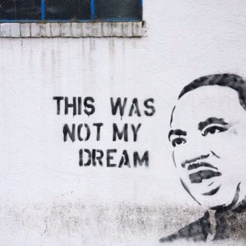 The dream was not for blacks to become ignorant, arrogant and hateful. The dream was for equality. There's a difference.  Pinterest: Daijanna #banksyart