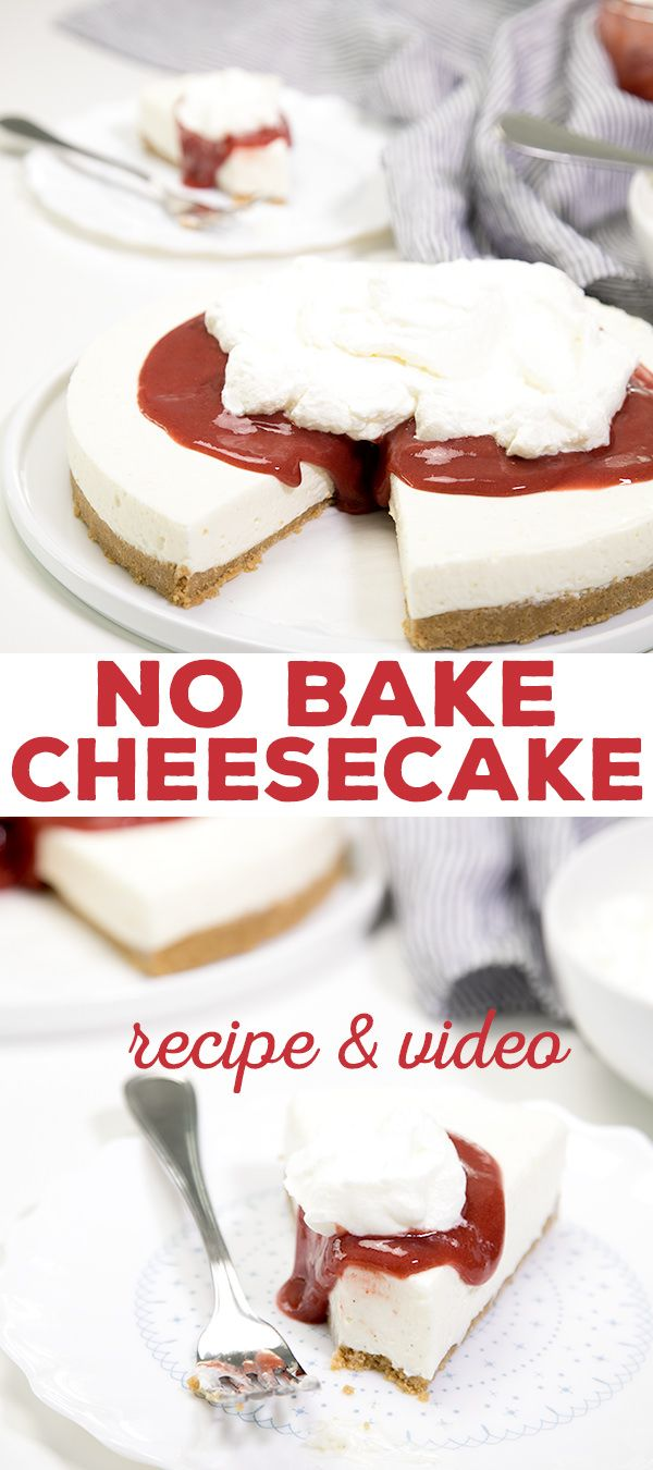 The Easiest No Bake Cheesecake Recipe With Gelatin And Sour Cream Cheesecake Recipes Baked Cheesecake Recipe Easy No Bake Cheesecake