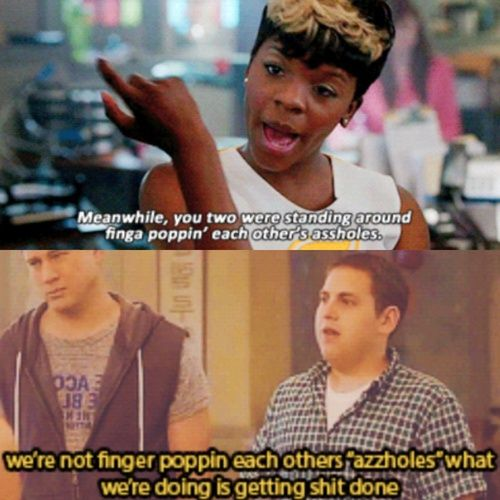 22 Jump Street My Name Is Jeff Script 21 Jump Street Tumblr Favorite Movie Quotes Movie Quotes Movies