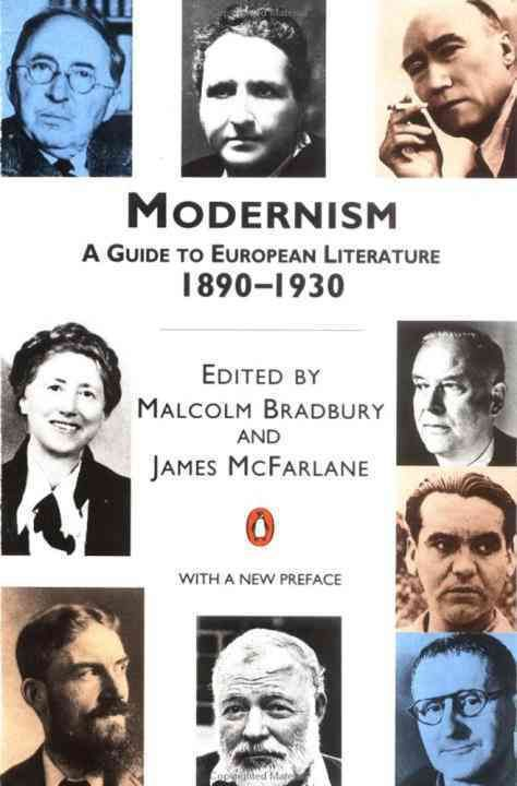 Modernism: 1890-1930/A Guide to European Literature