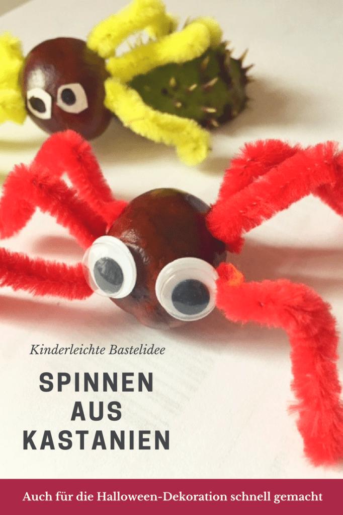 Herbst-Basteln mit Kastanien: Lustige Spinnen (auch für Halloween!) #kastanienbastelnkinder