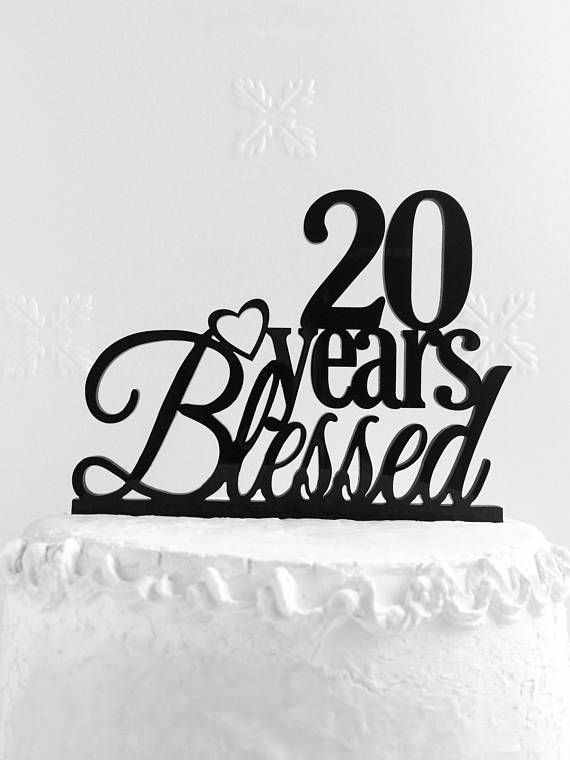 20 Years Blessed Cake Topper 20th Birthday Anniversary
