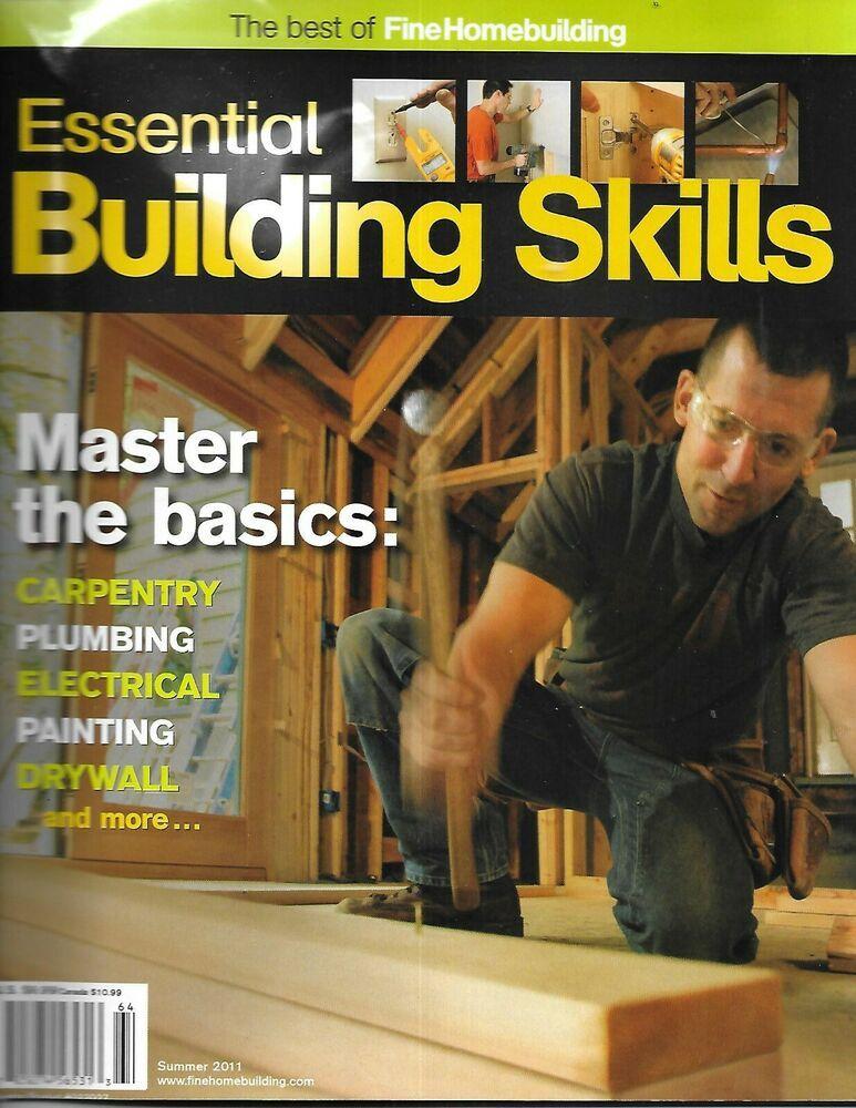 Fine homebuilding magazine essential building skills