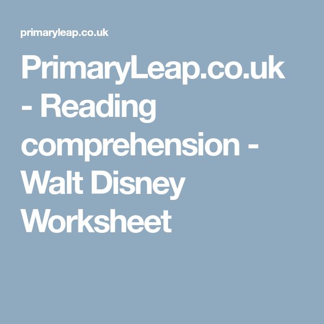 PrimaryLeap.co.uk - Reading comprehension - Walt Disney Worksheet ...