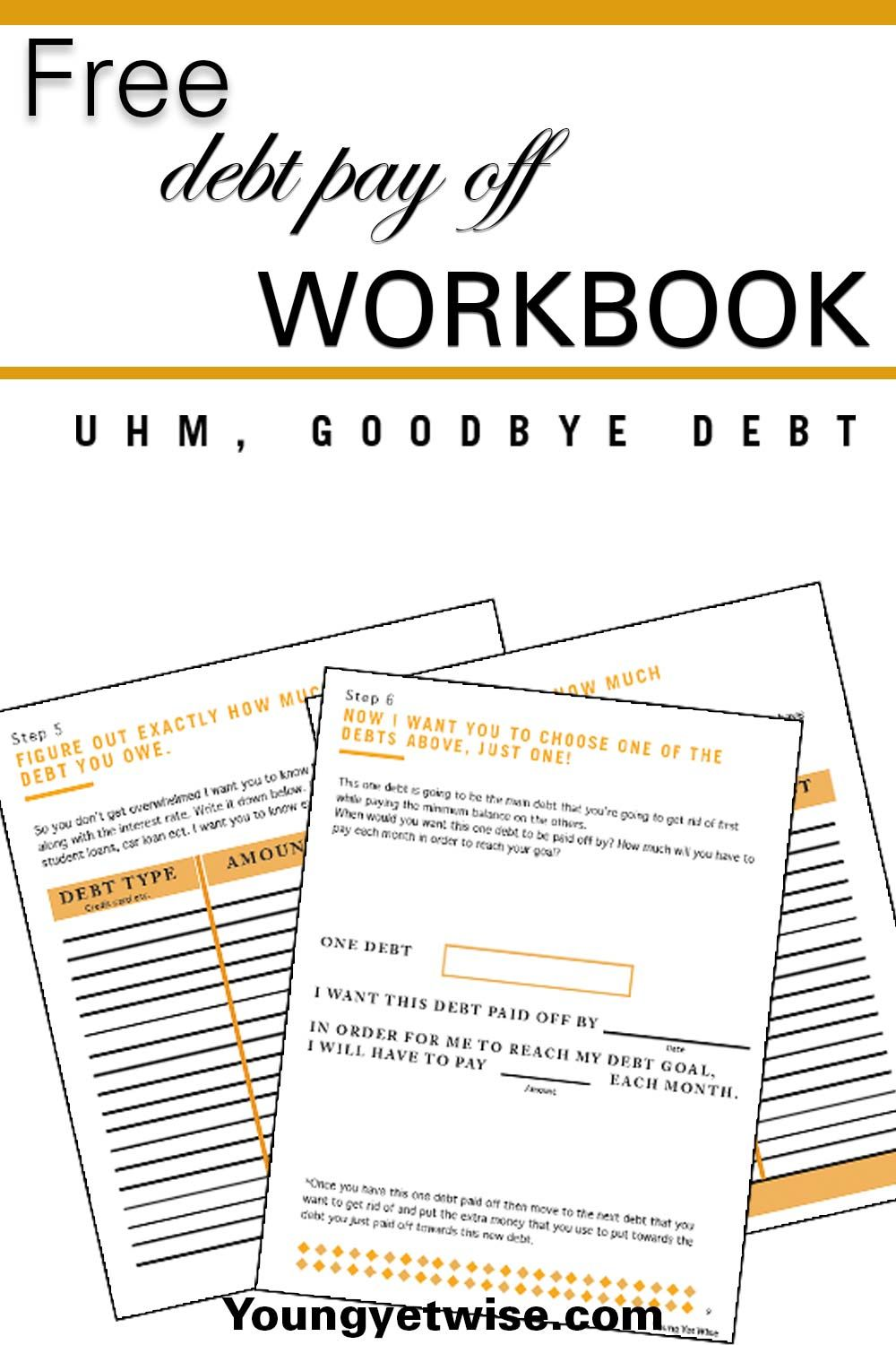Workbooks money workbook : Free debt pay off workbook printable: I know your goal is to be ...