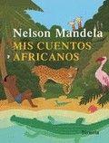 """Nelson Mandela que es premio Nobel de la Paz y fue presidente  de Sudáfrica recoge aquí 32 cuentos africanos que otros autores  africanos ya habían escrito recogiéndolos de la tradición  oral.  De la guía """"un mundo de cuento"""""""
