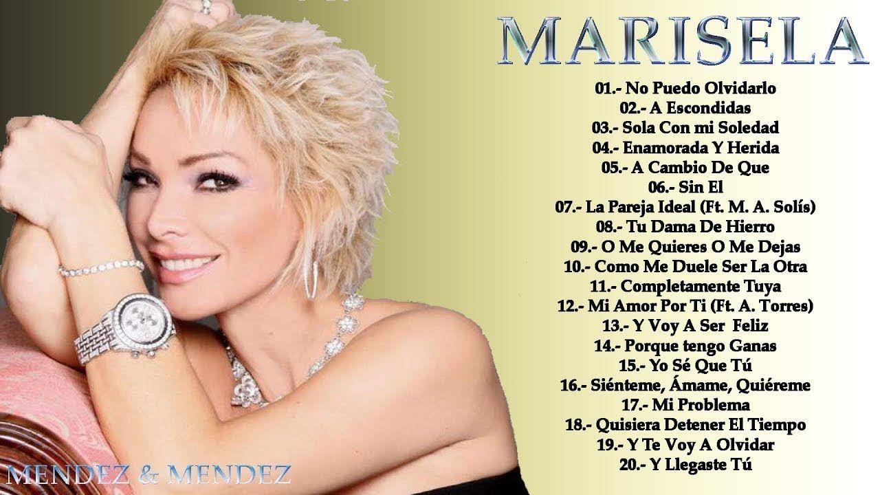 MARISELA SUS MEJORES CANCIONES 30 EXITOS DE COLECCION | Mejores canciones,  Musica para recordar, Música canciones