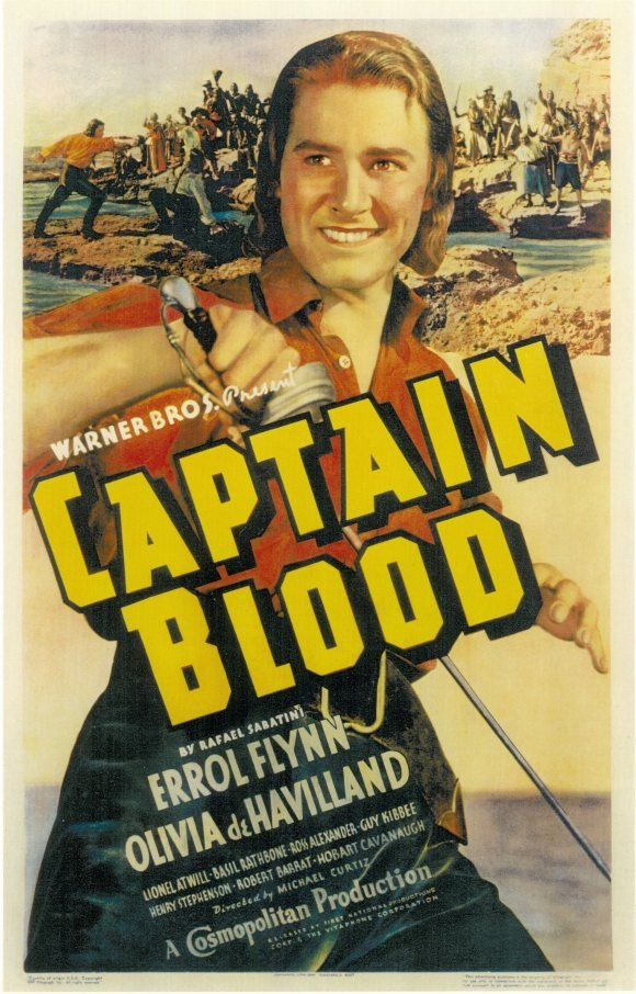 Captain Blood starring Errol Flynn in the movie that made him an instant star.