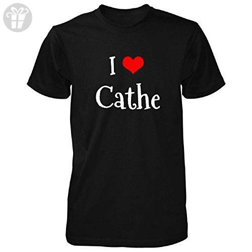 I Love Cathe. Funny Gift - Unisex Tshirt Black XL - Birthday shirts (*Amazon Partner-Link)