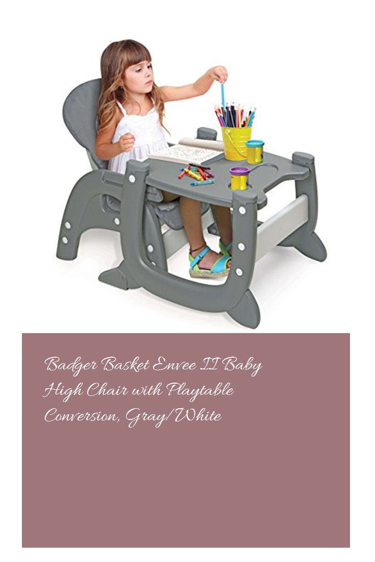 Badger Basket High Chair Swing Kijiji Envee Ii Baby With Playtable Conversion Gray White