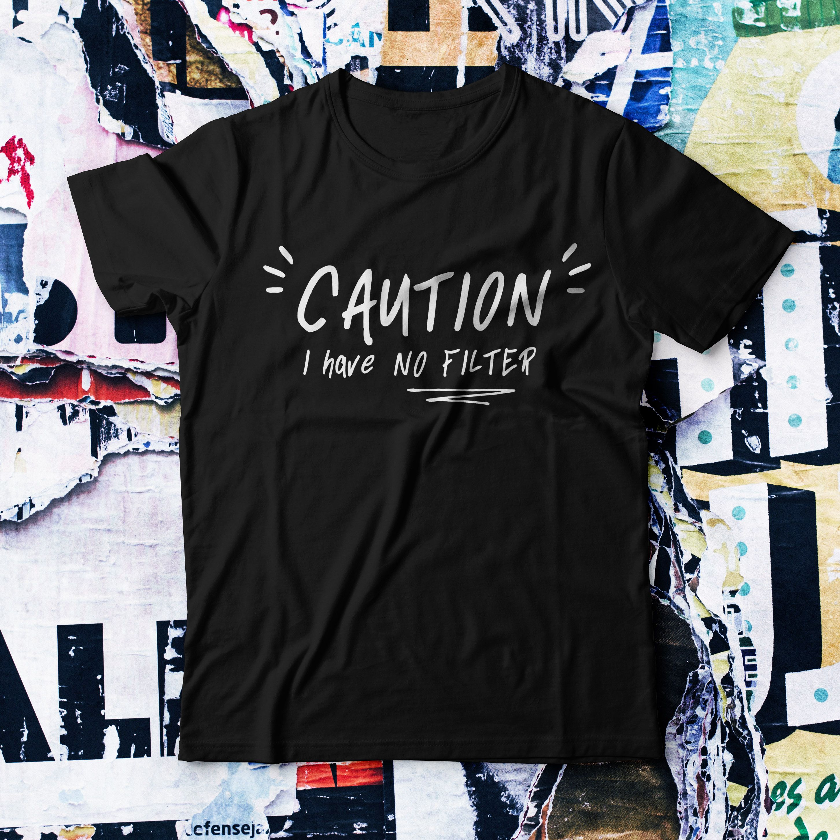 Caution I Have No Filter T Shirt Shirts T Shirts With Sayings T Shirt