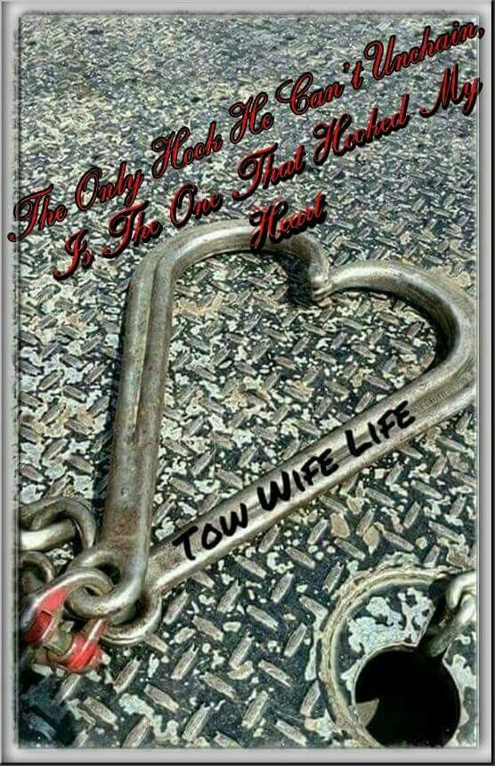 Tow Wife Love Towing Wrecker Impound Driver Towing Humor Tow