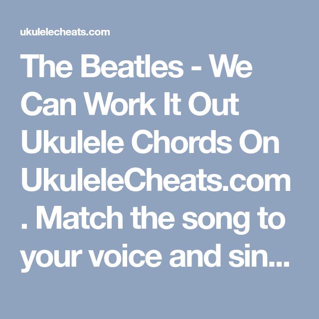 The Beatles - We Can Work It Out Ukulele Chords On UkuleleCheats.com ...