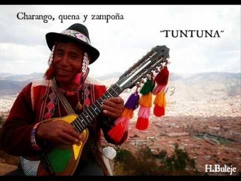 TUNTUNA  ( CHARANGO, QUENA Y ZAMPOÑA )