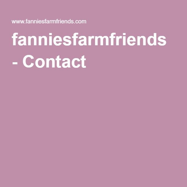 fanniesfarmfriends - Contact
