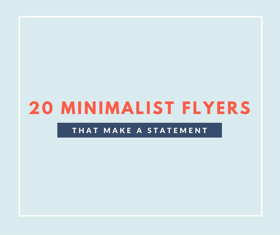 Break Through The Marketing Noise With Bold Minimalist Flyers