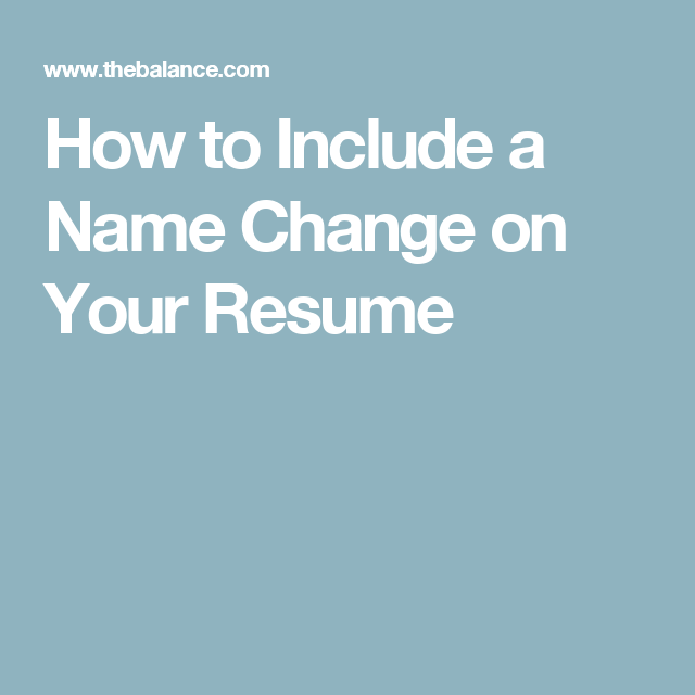 How To Include A Name Change On Your Resume  Change And Resume