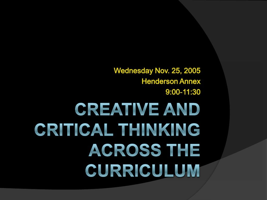 Creative And Critical Thinking Across The Curriculum